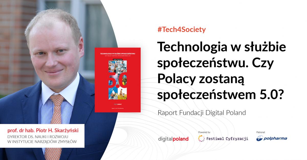 digital-poland_spoleczenstwo-5-0_v2_piotr-skarzynski-1200x627-1200x627.png